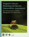 Virginia's Climate Modeling and Species Vulnerability Assessment