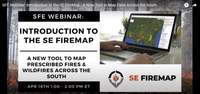 SFE Webinar: Introduction to the SE FireMap - A New Tool to Map Fires Across the South