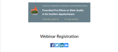 Prescribed Fire Effects on Water Quality in the Southern Appalachians April 22nd, 12:00-1:00 EST