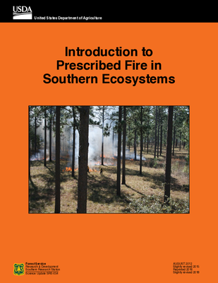 Introduction to Prescribed Fire in Southern Ecosystems