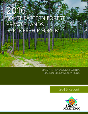 2016 Southeastern Forest Private Lands Partnership Forum