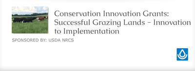 Conservation Innovation Grants: Successful Grazing Lands - Innovation to Implementation