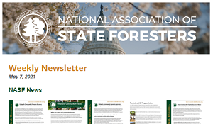 National Association of State Foresters Weekly Newsletter May 7 2021
