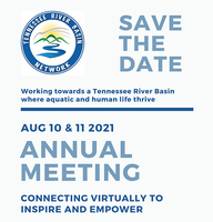 Tennessee River Basin Network Annual Meeting Aug 10 & 11 2021