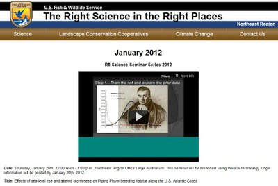 US Fish and Wildlife Service - Science Seminar Series - Effects of sea-level rise and altered storminess on Piping Plover breeding habitat along the U.S. Atlantic Coast- January, 2012 - National LCC Event